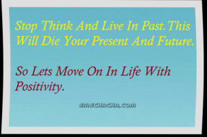 forget-the-past--live-in-the-present-and-not-think-about-the-future ...