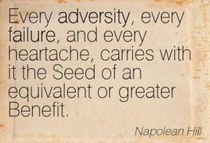 every-adversity-every-failure-and-every-heartache-carries-with-it-the ...