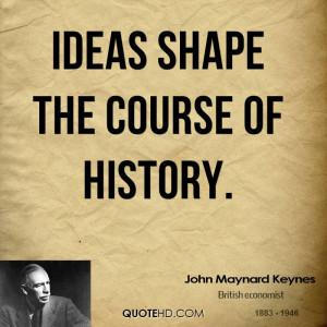 John Maynard Keynes Inspirational Quotes