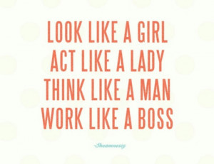 Like a BOSS. #quotes