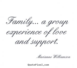 Quotes About Love and Family Support
