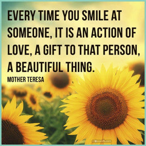 Smile Is a Gift, a Beautiful Thing - Inspirations