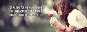 Waiting for the Right Person Quotes