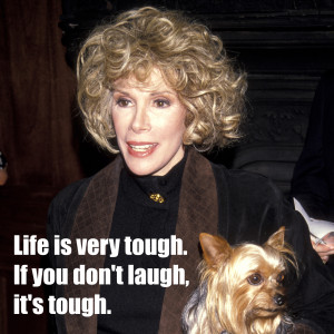 Joan_Rivers_quotes_to_live_by_-_life_lessons_-_life_laughter_-_good ...
