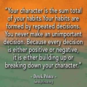 Derek Prince quote about character.