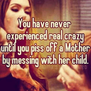 Don't mess with my kids lol