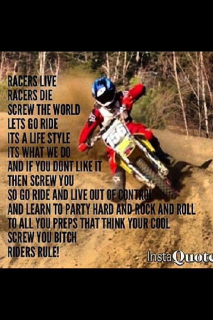 Quotes About Riding Dirt Bikes