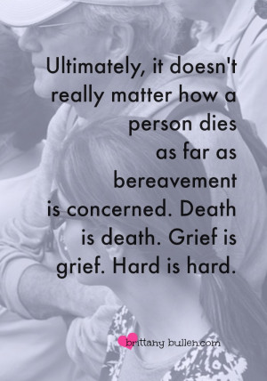 Quote about how to help someone you know cope with death