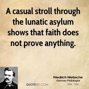 Nietzsche Quote Asylum Faith Religion