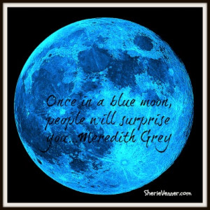 Once Blue Moon Quotes