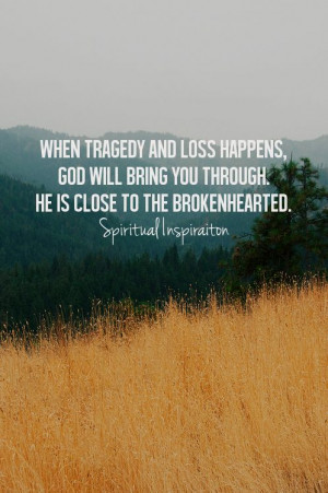 When Tragedy And Loss Happens