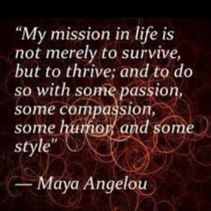 Maya Angelou ****