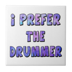 Funny Drummer Quotes Gifts and Gift Ideas