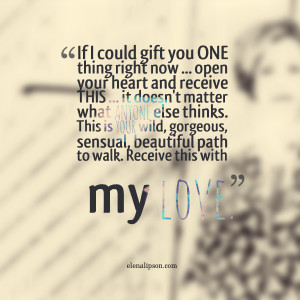 Sensual Love Quotes Quotes picture: if i could