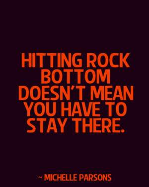 Quotes About Hitting Rock Bottom