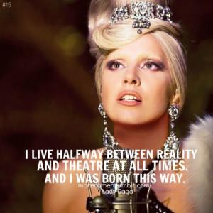 Lady Gaga Born This Way Quotes #lady gaga #born this way