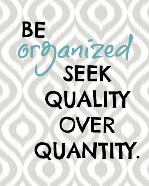 Quality Over Quantity Quotes