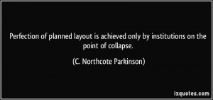 More C. Northcote Parkinson Quotes