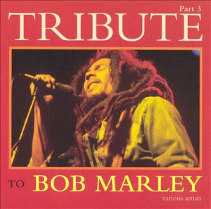 vol_3-tribute_to_bob_marley_import-tribute_to_bob_marley-3130672-frnt ...