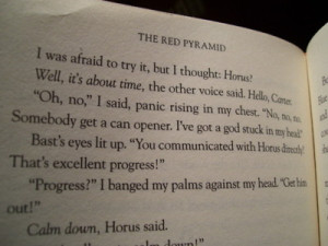 "... ve got a god stuck in my head.""Rick Riordan, The Red Pyramid"