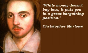Best Selected Quotes of 'Christopher Marlowe'
