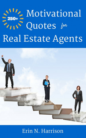 motivational quotes for realtors quotesgram
