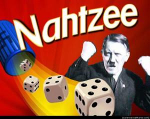 ... Crude, #Funny, #Haha, #Hitler, #Humor, #Nazi, #Offensive, #Yahtzee