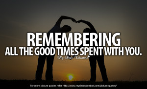 Good Times Quotes All the good times
