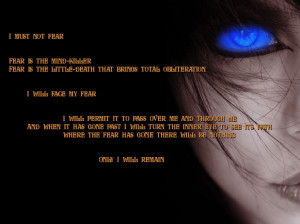 Bene Gesserit Litany Against Fear.