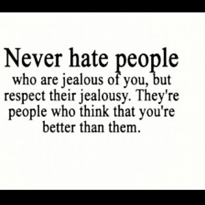 about people hating on you your opinion about hate quotes about people ...
