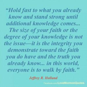 Elder Holland Quote - April 2013 General Conference