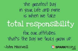 Famous quotes with keyword Responsibility. . Taking responsibility ...