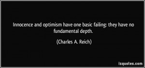 Innocence and optimism have one basic failing: they have no ...