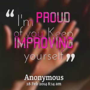 Im Proud Of You Quotes And Sayings