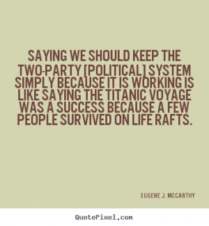 ... eugene j mccarthy more success quotes motivational quotes