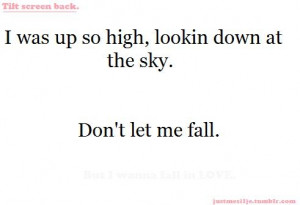 cute dont let me fall love lyrics quote cute love quotes and sayings ...