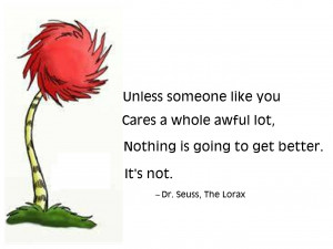 30340 21435 dr seuss quotes lorax dr seuss quotes lorax dr seuss lorax ...