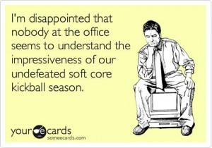 Funny Kickball Quotes