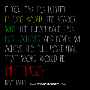 Funny Quote About Meeting, meeting quotes, funny quote of the day