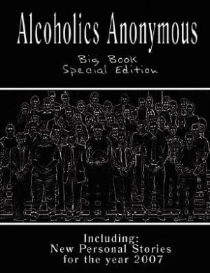 "Start by marking ""Alcoholics Anonymous - Big Book"" as Want to Read ..."