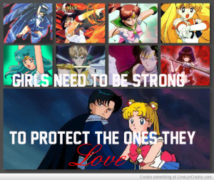 Girls Need To Be Strong To Protect Sailor Moon Quote