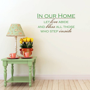 Our New Home Quotes In our home quote wall sticker