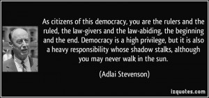 law-givers and the law-abiding, the beginning and the end. Democracy ...