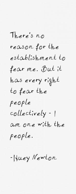 Huey Newton Quotes & Sayings