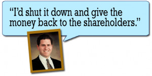 19. Michael Dell, founder of Dell Computer, speaking of Apple: