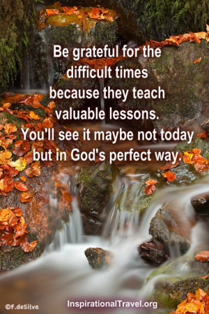 Difficult times teach valuable lessons