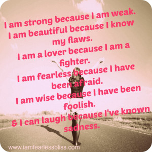 Am Fearless Quotes I am fearless