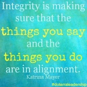 integrity #quotes #doterraleadership #doterra