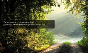 Trail Quotes http://blogs.cpcc.edu/studentlife/2013/02/11/blaze-your ...