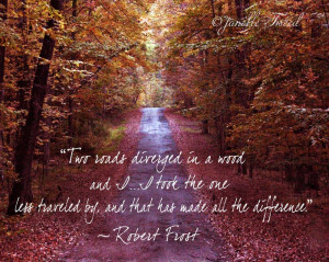 Fine Art Photography With Robert Frost Quote - Two Roads 8x10 ...